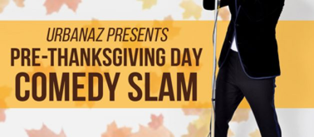 Pre-Thanksgiving Day Comedy Slam Nov. 21