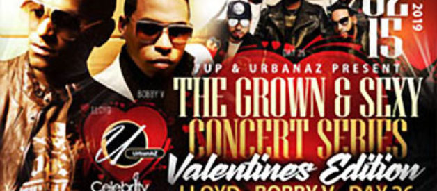The Grown & Sexy Concert  Feb. 15